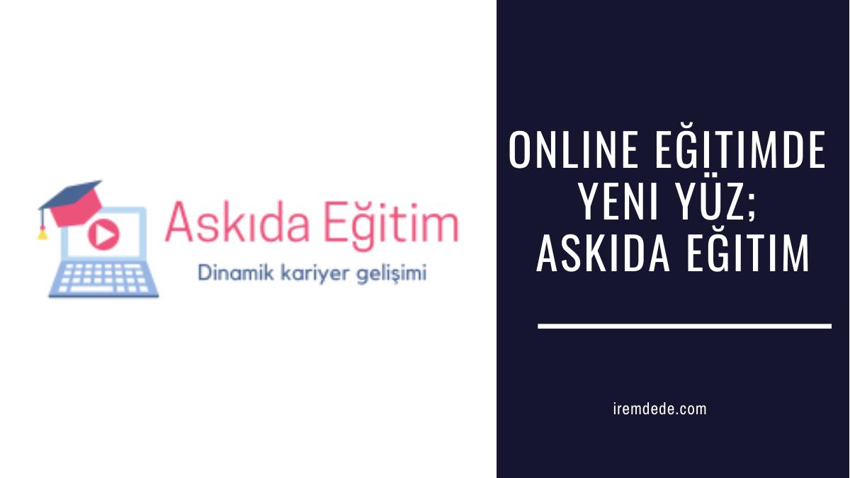 online-egitimde-yeni-yuz-askida-egitim