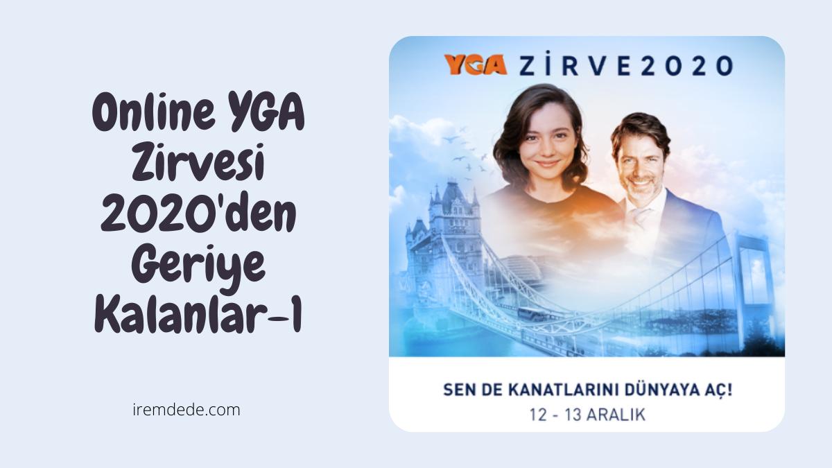 online-YGA-zirvesi-2020-den-geriye-kalanlar-1