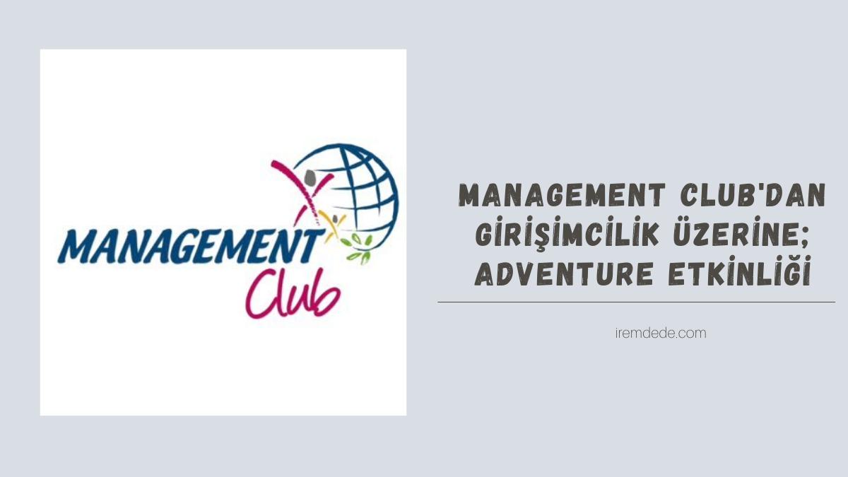 management-clubdan-girisimcilik-uzerine-adVenture