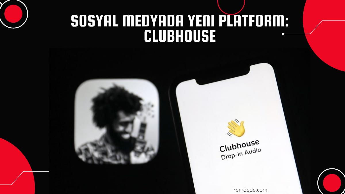 Sosyal-Medyada-Yeni-Platform-ClubHouse